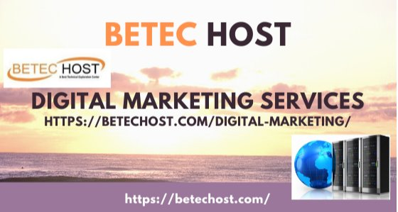 Best Digital Marketing Services In Pakistan ? Betec Host