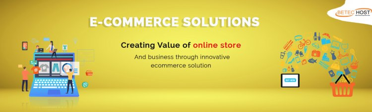 Start Now Your Online Store With Betec Host Ecommerce Services [2020]