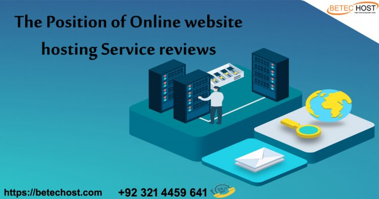 The Position Of Online Website Hosting Service Reviews