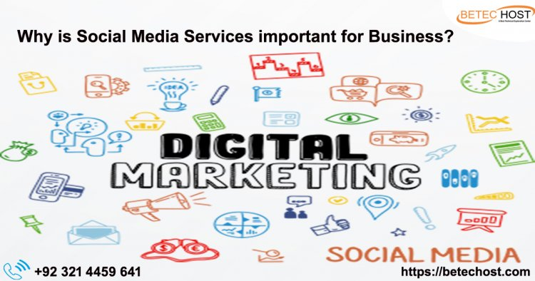 Why Is Social Media Services Important For Business?