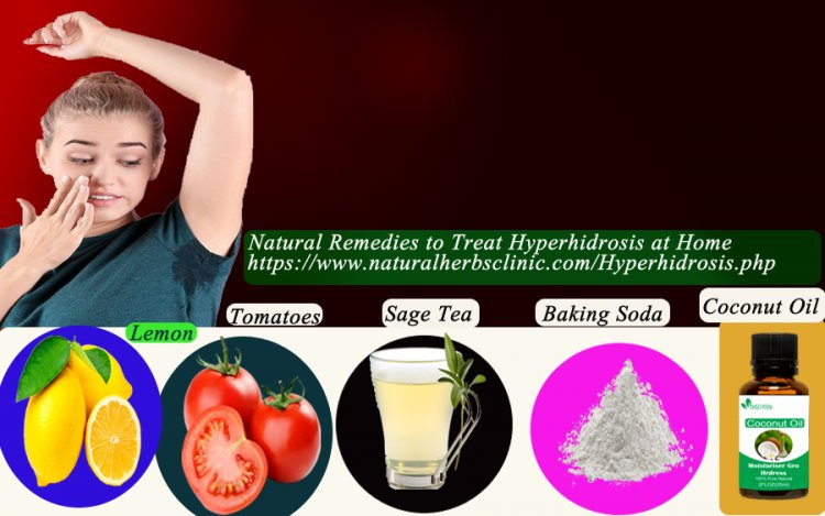 5 Natural Remedies to Treat Hyperhidrosis at Home